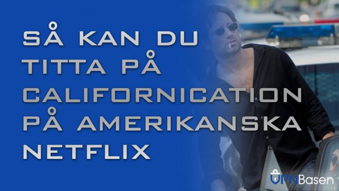 Californication pa netflix i USA