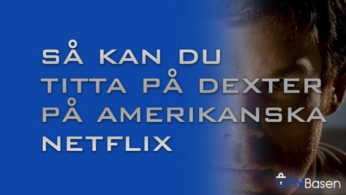 Dexter netflix usa