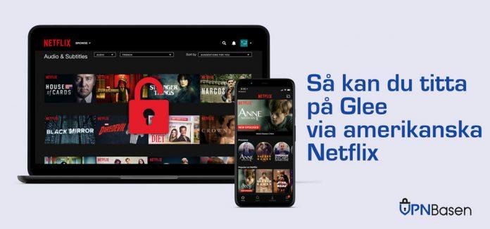 Glee amerikanska Netflix