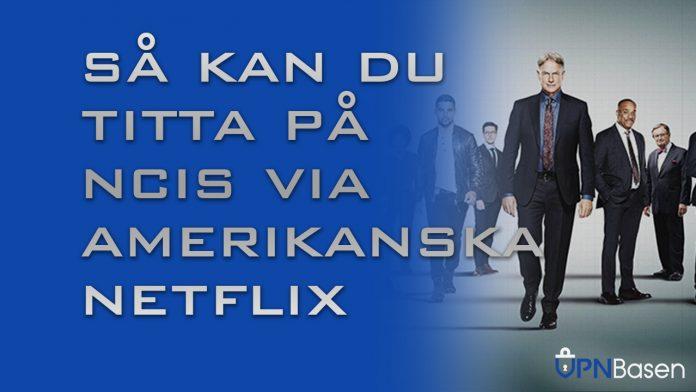 NCIS via netflix i USA